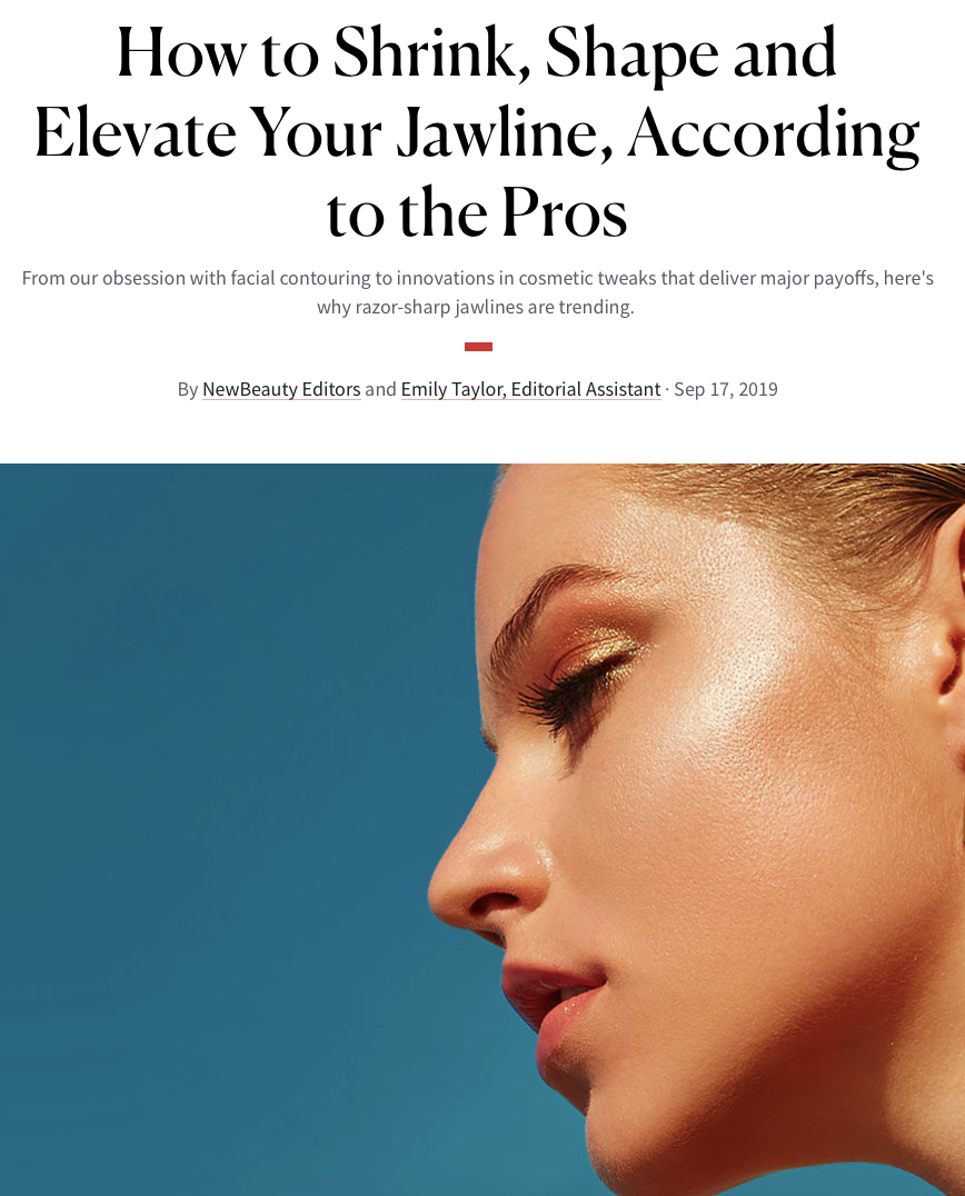 NewBeauty magazine article, How to Shrink, Shape, and Elevate Your Jawline, According to the Pros.